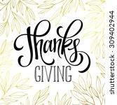 thanksgiving   gold glittering... | Shutterstock .eps vector #309402944