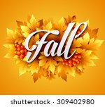 autumn typographic. fall leaf.... | Shutterstock .eps vector #309402980