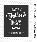 happy father's day card with... | Shutterstock .eps vector #309443123