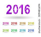 image year 2016 in the... | Shutterstock .eps vector #309481694