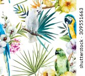 watercolor tropical pattern... | Shutterstock . vector #309551663