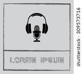 microphone with headphones sign ...   Shutterstock .eps vector #309573716