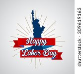 happy labor day | Shutterstock .eps vector #309619163