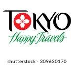 happy travel series tokyo hand... | Shutterstock .eps vector #309630170