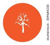 tree silhouette. flat white... | Shutterstock .eps vector #309684230