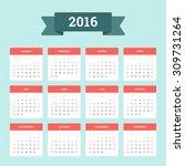 Calendar 2016. Week Starts Fro...