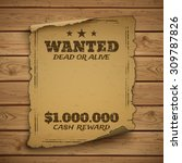 wanted  dead or alive. wild...   Shutterstock .eps vector #309787826