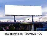 blank billboard at twilight... | Shutterstock . vector #309829400