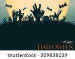 zombie hand halloween greeting...   Shutterstock .eps vector #309838139