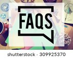 frequently asked questions faq... | Shutterstock . vector #309925370