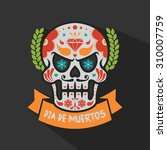 day of the dead colorful skull... | Shutterstock .eps vector #310007759