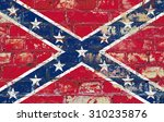 confederate flag painted on old ... | Shutterstock . vector #310235876