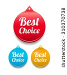 best choice round tag | Shutterstock .eps vector #310370738
