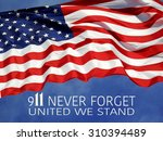 united states flag with 9 11... | Shutterstock . vector #310394489