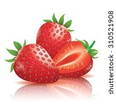 realistic strawberry... | Shutterstock .eps vector #310521908