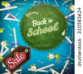 back to school sale template.... | Shutterstock .eps vector #310583624