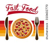 fast food design  vector... | Shutterstock .eps vector #310602770