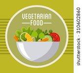 vegetarian food design  vector... | Shutterstock .eps vector #310602860