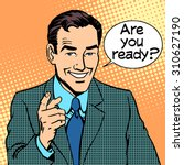 are you ready businessman says... | Shutterstock .eps vector #310627190