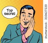 top secret security business... | Shutterstock .eps vector #310627220