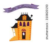 halloween card with haunted... | Shutterstock .eps vector #310820150