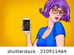 girl with smart phone in the... | Shutterstock . vector #310911464
