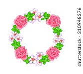 a frame wreath of pink roses ... | Shutterstock . vector #310948376