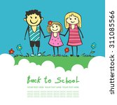 back to school. parents are a... | Shutterstock .eps vector #311085566