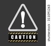warning sign digital design ... | Shutterstock .eps vector #311091263