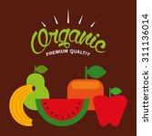 organic food design  vector... | Shutterstock .eps vector #311136014