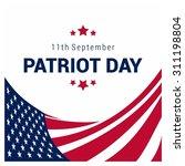 9 11 patriot day background ... | Shutterstock .eps vector #311198804