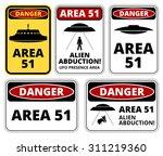 ufo  aliens and area 51 danger... | Shutterstock .eps vector #311219360