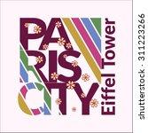 Paris City Typography Graphics. ...
