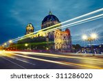 Stock photo museum island with berlin cathedral berlin germany 311286020