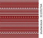 knitted christmas pattern... | Shutterstock .eps vector #311352764