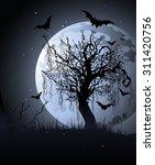 creepy tree at night halloween... | Shutterstock . vector #311420756