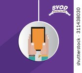 byod digital design  vector... | Shutterstock .eps vector #311438030