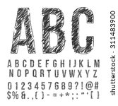 hand drawn pencil sketched font ... | Shutterstock .eps vector #311483900