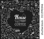 coffee collection typography... | Shutterstock .eps vector #311590346