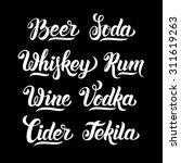 different drinks hand lettering ... | Shutterstock .eps vector #311619263