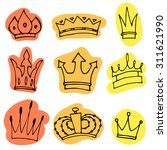 hand drawn crowns collection.... | Shutterstock .eps vector #311621990