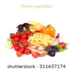 pasta and fresh vegetables on a ... | Shutterstock . vector #311657174