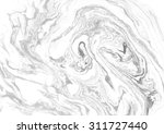 abstract background. ink marble ... | Shutterstock . vector #311727440