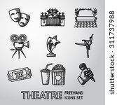 set of freehand theatre icons   ... | Shutterstock .eps vector #311737988
