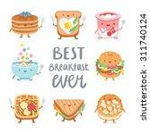 best breakfast ever  collection ... | Shutterstock .eps vector #311740124