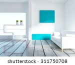 white empty interior. 3d... | Shutterstock . vector #311750708