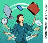 businesswoman many hands... | Shutterstock .eps vector #311779853