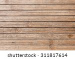 grunge old weathered wood... | Shutterstock . vector #311817614