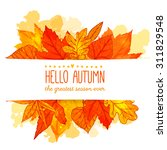 hello autumn banner with orange ... | Shutterstock .eps vector #311829548