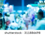 blurred image of shopping mall  ... | Shutterstock . vector #311886698